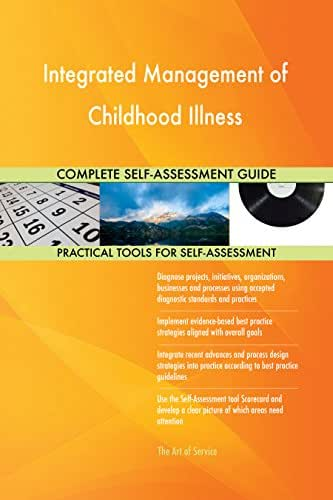 Integrated Management of Childhood Illness Toolkit: best-practice templates, step-by-step work plans and maturity diagnostics