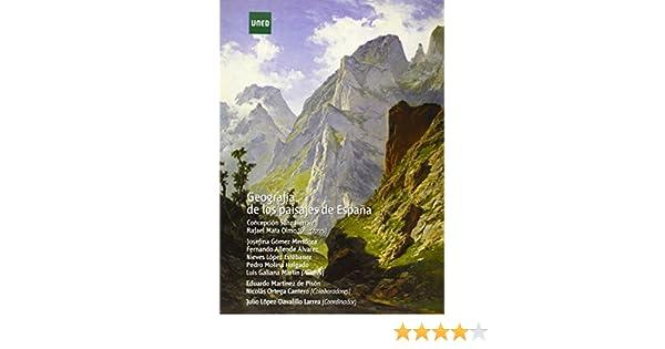 Geografía de los paisajes de España (GRADO): Amazon.es: Sanz Herráiz, Concepción: Libros
