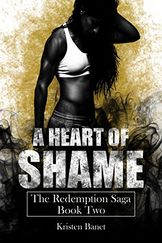 A Heart of Shame (The Redemption Saga Book 2) cover