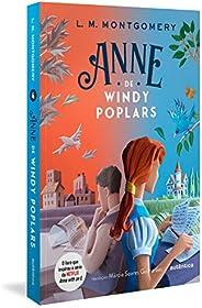 Anne de Windy Poplars - (Texto integral - Clássicos Autêntica)