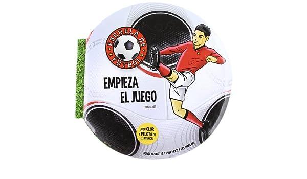 Escuela de fútbol 2. Empieza el juego: Tom Palmer: 9788415239925: Amazon.com: Books