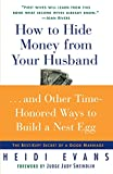 img - for How to Hide Money From Your Husband: The Best Kept Secret of Marriage book / textbook / text book