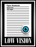 img - for Low Vision Paper Notebook: Bold Line White Paper For Low Vision,Visually Impaired,Great for Students,Work,Writers,School,Note taking 8.5x 11
