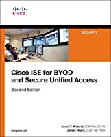 Cisco ISE for BYOD and Secure Unified Access, 2nd Edition Front Cover