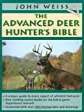 Advanced Deerhunter's Bible, John Weiss, 0385423519