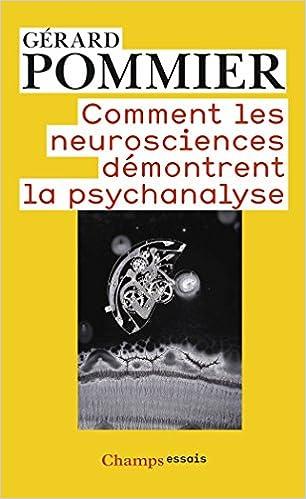 Lire en ligne Comment les neurosciences démontrent la psychanalyse pdf epub