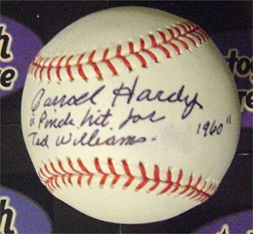 Carroll Hardy autographed baseball inscribed Pinch Hit for Ted Williams 1960 (OMLB Boston Red Sox great moment in team history)