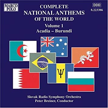 Complete National Anthems Of The World