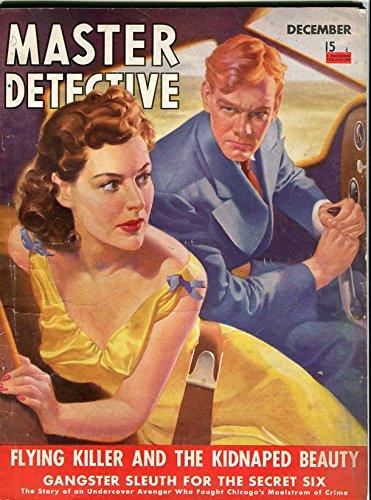 MASTER DETECTIVE-DEC/1940-FLYING KILLER-GANGSTER SLEUTH-KIDDIE CLUB BANDITS -