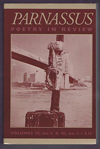 Parnassus : Poetry in Review , Vol. 17, No. 2, Vol. 18, No. 1, 1993