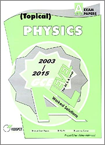 Gce a level physics topical 2003 to 2015 akhtar mahmood gce a level physics topical 2003 to 2015 akhtar mahmood 9789694037684 amazon books fandeluxe Choice Image