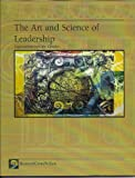 The Art and Science of Leadership: Explorations Into the Classics