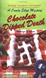 Chocolate Dipped Death (A Candy Shop Mystery)