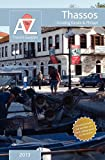 A to Z Guide to Thassos 2013, Including Kavala and Philippi, Tony Oswin, 1845495721