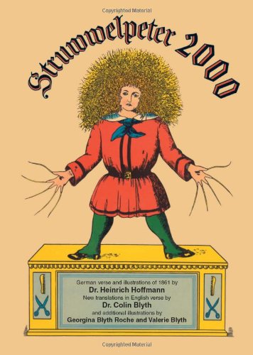 Struwwelpeter 2000: The original German verse and 1861 illustrations of Der Struwwelpeter with new English translations (English and German Edition) pdf epub