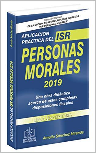 Amazon.com: Aplicación Práctica Del ISR Personas Morales ...