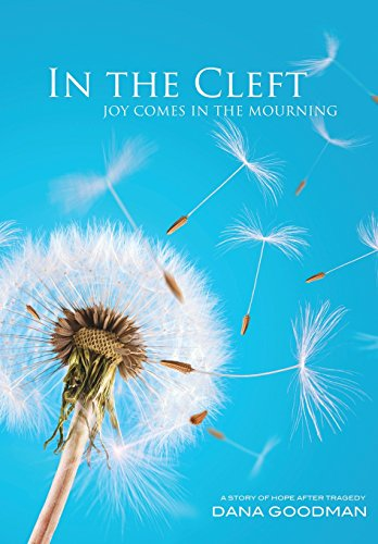 In the Cleft: Joy Comes in the Melancholy