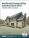 Residential Design Using Autodesk Revit 2016