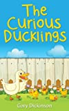 The Curious Ducklings