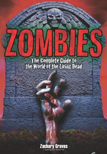 Zombies: Complete Guide to the World of the Living Dead ebook