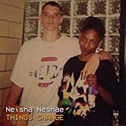 Things Change [Explicit]