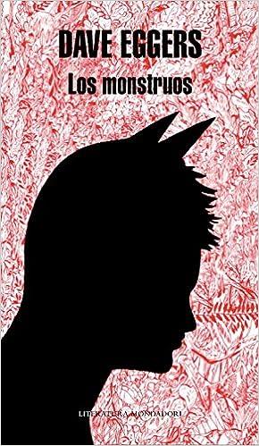 Los monstruos, Dave Eggers 51ZTnMolIqL._SX288_BO1,204,203,200_