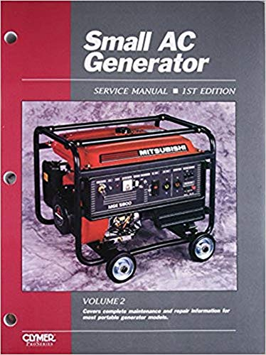 SMALL AC GENERATOR REPAIR SHOP SERVICE MANUAL For Coleman, Dayton, Deere, Generac, Homelite, Honda, Mitsubishi, North Star, Porter Cable, Robin