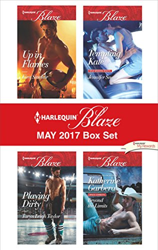 Download for free Harlequin Blaze May 2017 Box Set: Up in Flames\Playing Dirty\Tempting Kate\Beyond the Limits