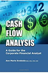 Cash Flow Analysis: A Guide for the Corporate Financial Analyst Paperback