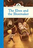 img - for The Elves and the Shoemaker (Silver Penny Stories) book / textbook / text book
