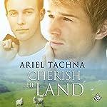 Cherish the Land: Lang Downs, Book 5 | Ariel Tachna