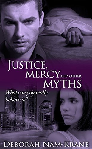 Justice, Mercy and Other Myths (The New Pioneers Book 7)