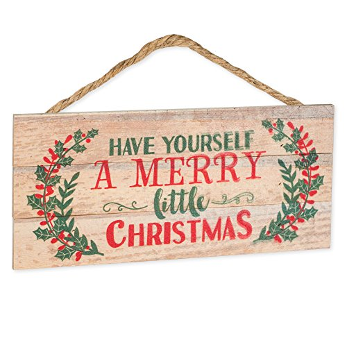 P. Graham Dunn Have Yourself a Merry Little Christmas Holly 5 x 10 Wood Plank Design Hanging Sign