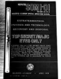 Majestic 12 – Group Special Operations Manual: Extra Terrestrial Entities and Technology. Recovery and Disposal.