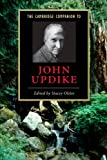 The Cambridge Companion to John Updike (Cambridge Companions to Literature), , 0521607302