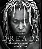 img - for Dreads: Sacred Rites of the Natural Hair Revolution by Francesco Mastalia (2000-08-24) book / textbook / text book