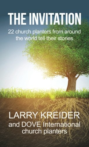 The Invitation: 22 church planters from around the world tell their stories