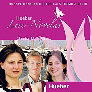 Claudia, Mallorca (Lese-Novelas - Deutsch als Fremdsprache) Audiobook