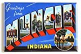 Greetings from Muncie Indiana Fridge Magnet (2 x 3 inches)