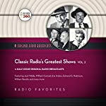 Classic Radio's Greatest Shows, Vol. 2 |  Hollywood 360