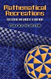 Mathematical Recreations, Maurice Kraitchik, 0486453588