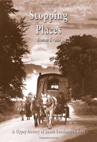 Download Stopping Places: A Gypsy History of South London and Kent ebook