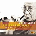 Der Weg zum Glück | Dalai Lama