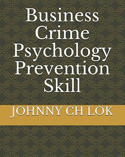 Business Crime Psychology Prevention Skill