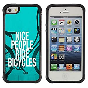 BullDog Case@ Nice People Ride Bicycles Quote Eco Green Lifestyle Rugged Hybrid Armor Slim Protection Case Cover Shell For iphone 5S CASE Cover ,iphone 5 5S case,iphone5S plus cover ,Cases for iphone 5 5S