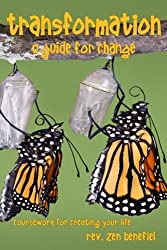 Transformation: A Guide for Change