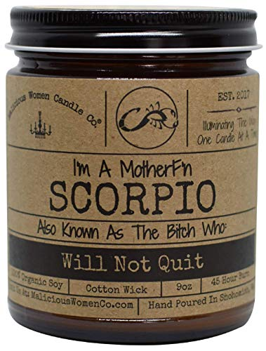 Malicious Women Candle Co - Scorpio The Zodiac Bitch - Will Not Quit, Lavender & Coconut Water, All-Natural Organic Soy Candle, 9 oz