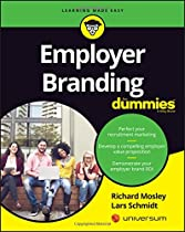Employer Branding For Dummies (For Dummies (Lifestyle))