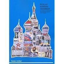 Ruslan Russian Grammar: An Interactive Russian Grammar Course