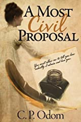 A Most Civil Proposal by C. P. Odom (2013-02-28) Paperback